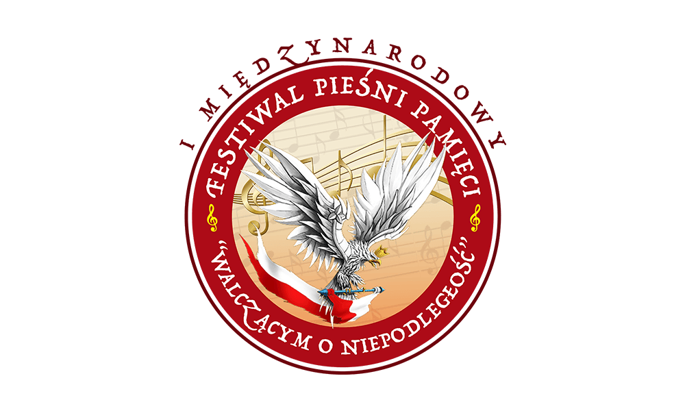 """IMiędzynarodowy Festiwal Pieśni Pamięci """"Walczącym oNiepodległość"""""""