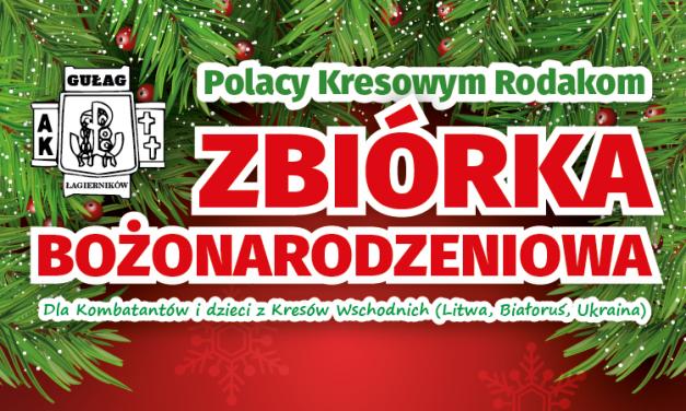 """Zbiórka Bożonarodzeniowa """"Polacy Kresowym Rodakom"""" 2018"""