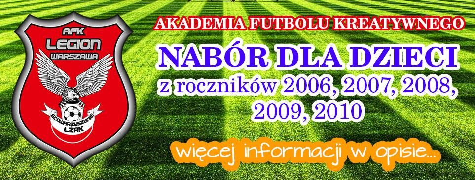 AFK Legion Warszawa – Nabór dla dzieci zroczników 2006, 2007, 2008, 2009, 2010