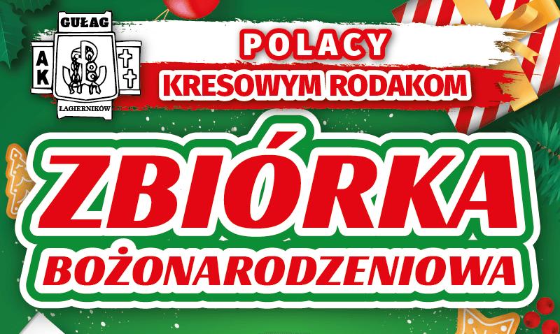 """ZBIÓRKA PACZEK DLA RODAKÓW ZKRESÓW """"POLACY KRESOWYM RODAKOM – EDYCJA BOŻE NARODZENIE 2019"""". DZIĘKUJEMY!"""